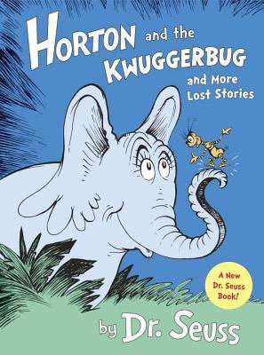 Picture of Horton and the Kwuggerbug and more lost Stories